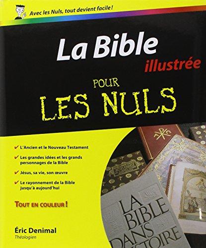 La Bible Pour les Nuls (French Edition): Denimal, Eric