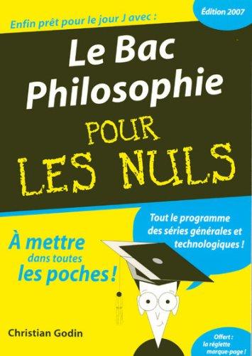 9782754003384: Le Bac Philosophie 2007 pour les Nuls