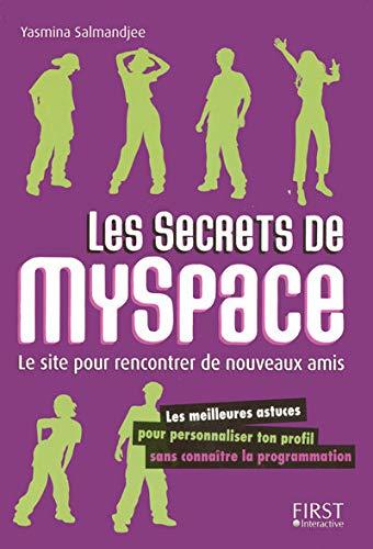 les secrets de myspace: Yasmina Salmandjee