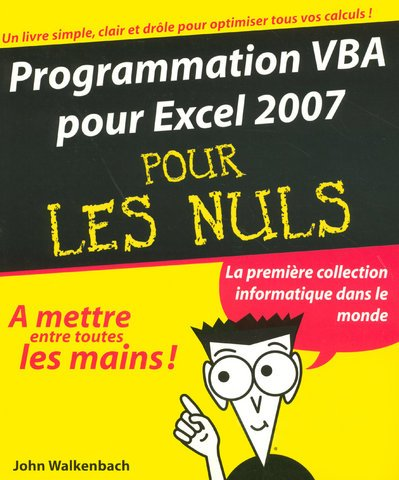 Programmation VBA pour Excel 2007 (French Edition) (2754004386) by John Walkenbach