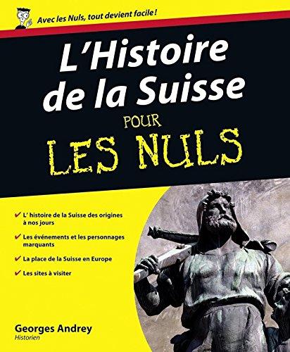 9782754004893: L'Histoire de la Suisse pour les Nuls