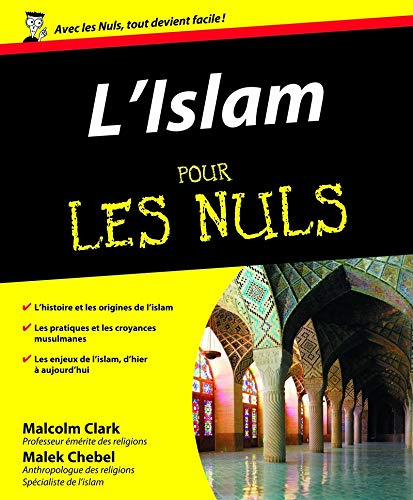 L'Islam pour les Nuls (French Edition): Malcolm Clark
