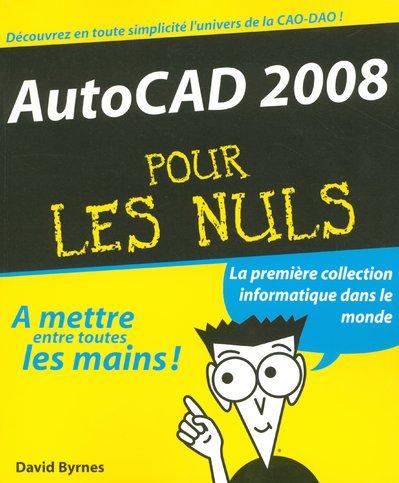 9782754005357: Autocad 2008 pour les Nuls