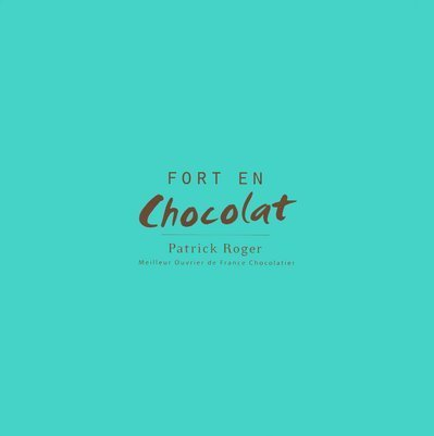 9782754005494: Fort En Chocolat [Broché]