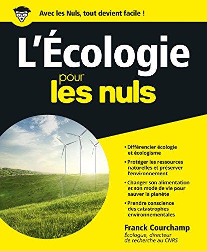 L'Ecologie pour les nuls (French Edition): Franck Courchamp