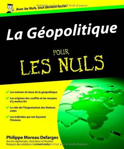 9782754006231: GEOPOLITIQUE POUR LES NULS