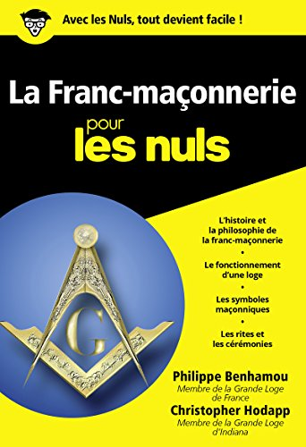 La Franc-maçonnerie pour les Nuls: Philippe Benhamou