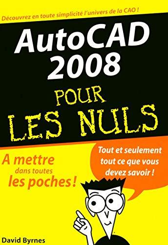 9782754007627: AutoCAD 2008 pour les Nuls