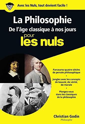 9782754007979: La Philosophie pour les nuls : De l'âge classique à nos jours