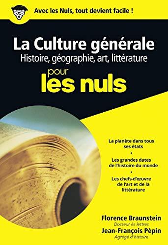 9782754007986: Culture générale Poche Pour les nuls Tome 1 : histoire, géographie, arts et littérature (01)