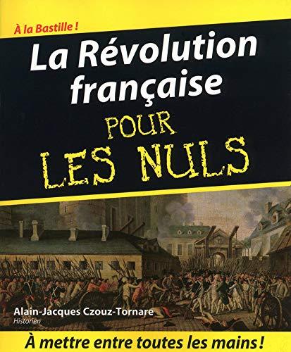9782754008112: La R�volution fran�aise pour les Nuls