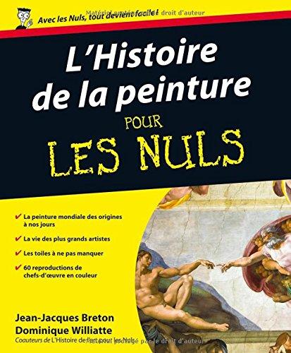 9782754008129: L'Histoire de la peinture pour les Nuls
