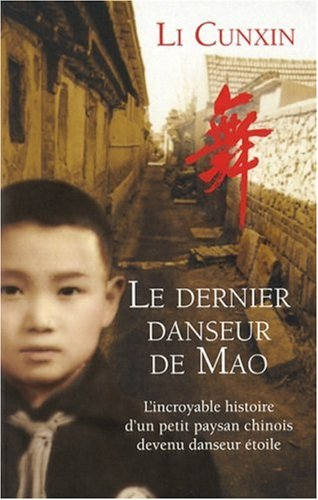 9782754008273: Le Dernier danseur de Mao