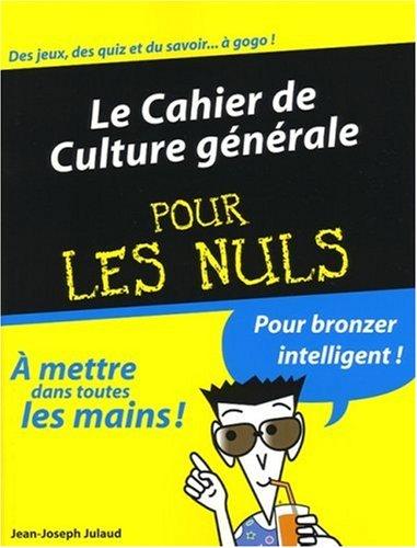 9782754008761: Le cahier de culture générale pour les nuls