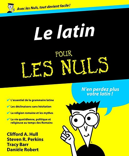 Le latin pour les Nuls (French Edition): Clifford Hull