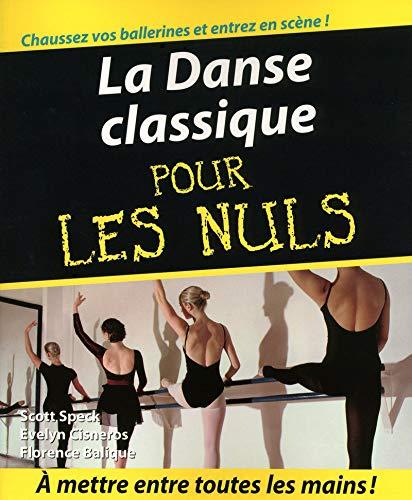 9782754010450: La Danse classique pour les nuls (French Edition)