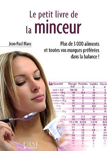 9782754010559: Le petit livre de la minceur : Les calories des aliments du quotidien