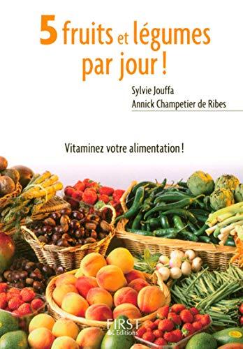 9782754010689: Le Petit livre de - 5 fruits et l�gumes par jour