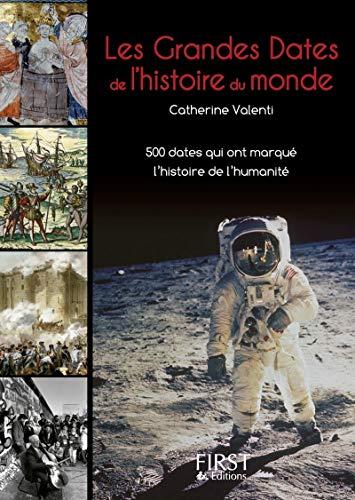 9782754010764: Le Petit livre de - Les Grandes Dates de l'Histoire du monde