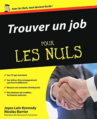 Trouver un job pour les nuls (French Edition): Joyce Lain Kennedy