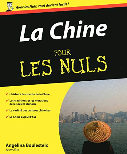 La Chine pour les Nuls (French Edition): Angélina Boulesteix