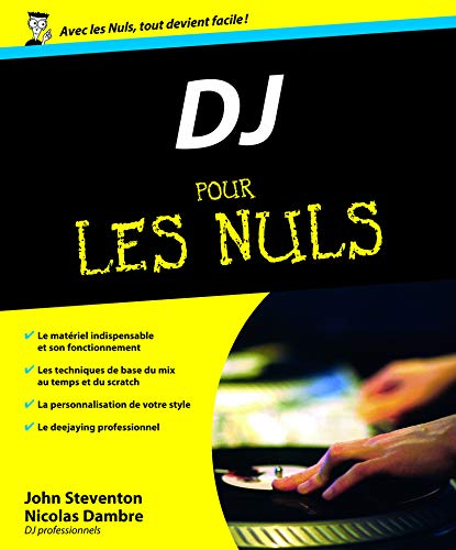DJ pour les nuls (French Edition): John Steventon