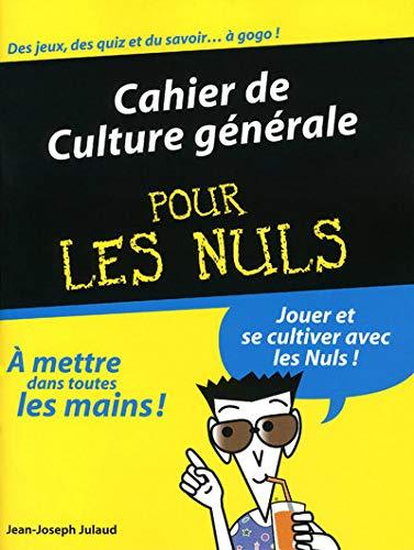 9782754013055: Cahier de Culture générale pour les nuls