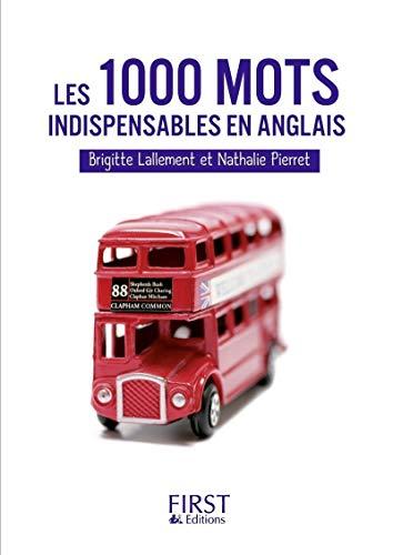 Les Petits Livres: Les 1000 Mots Indispensables: Pierret, Nathalie