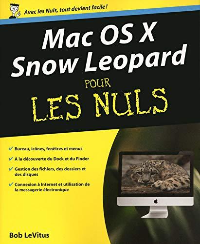 9782754013734: Mac OS X Snow Leopard Pour les nuls