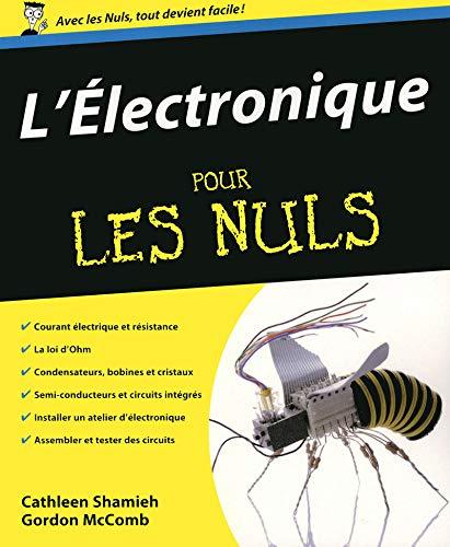 L'Electronique pour les Nuls (French Edition): Cathleen Shamieh