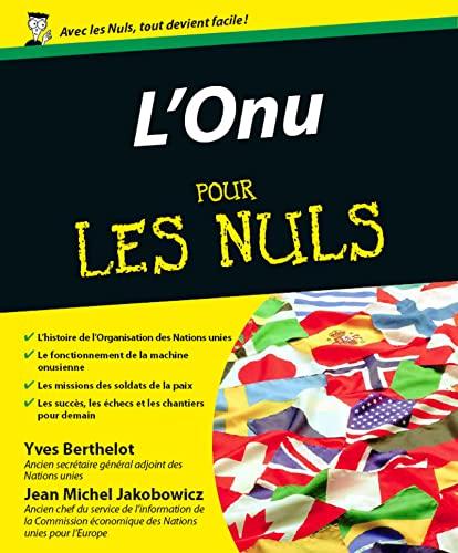 L'ONU pour les nuls: Yves Berthelot
