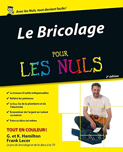 Bricolage pour les nuls (French Edition)