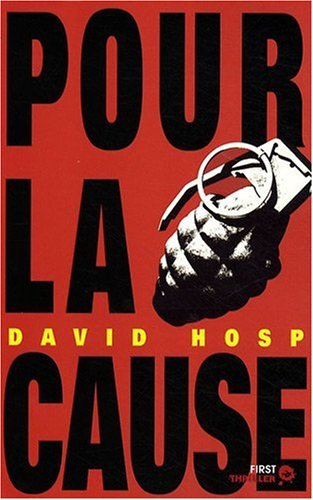 9782754014397: Pour la cause (French Edition)