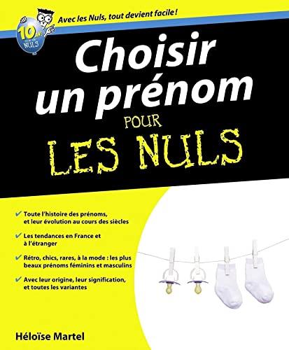 9782754014632: Choisir un pr�nom Pour les Nuls