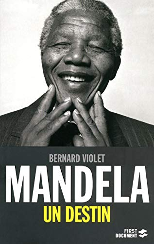 Mandela, un destin (French Edition): Bernard Violet