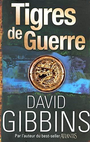 9782754015134: Tigres de guerre (French Edition)
