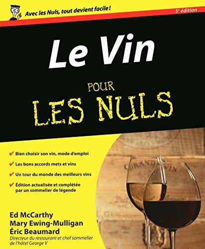 9782754015479: Le Vin pour les nuls