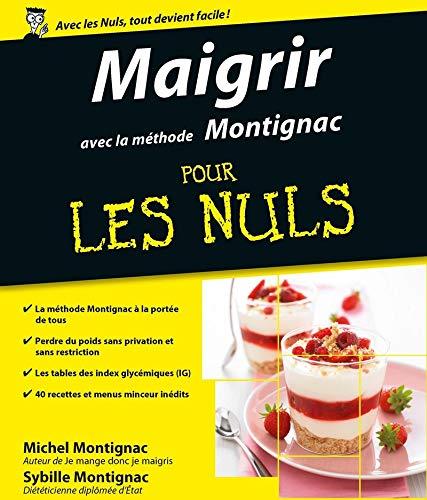 Maigrir avec la méthode Montignac (French Edition) (2754015868) by [???]