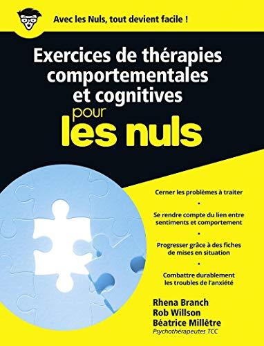 Exercices de thérapies comportementales et cognitives pour les Nuls: Derek, B. Miller