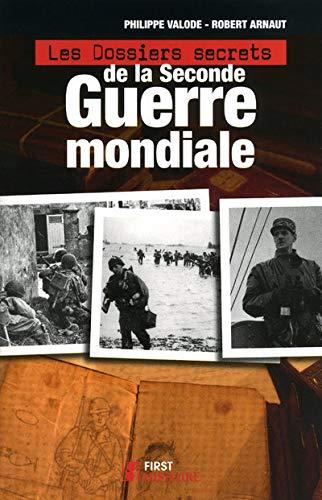 9782754016056: Les dossiers secrets de la Seconde Guerre mondiale