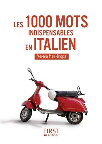 9782754016261: Les 1000 mots indispensables en italien (Le petit livre)