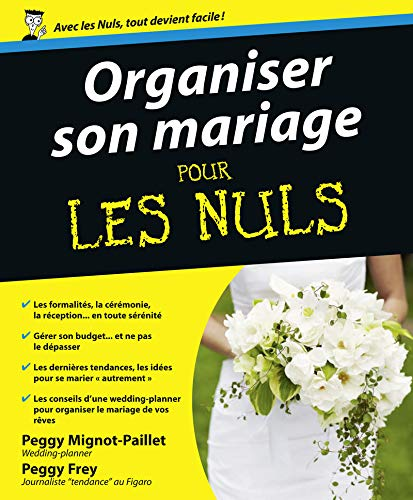 9782754016766: Organiser son mariage pour les nuls (French Edition)