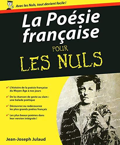 La Poesie Francaise Pour Les Nuls (French Edition): Julaud, Jean-Joseph