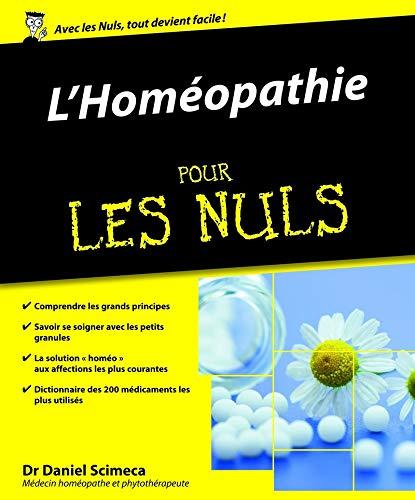 L'homéopathie pour les nuls: Scimeca, Daniel (dr)