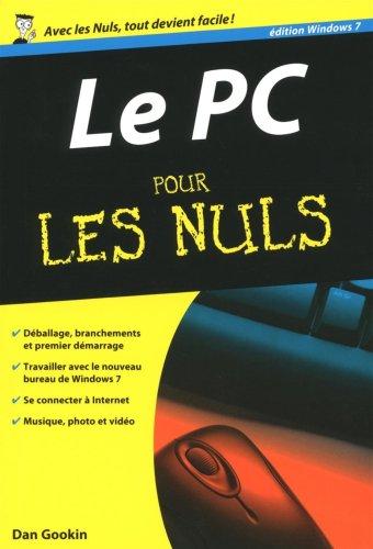 9782754017817: Le PC Edition Windows 7 pour les Nuls