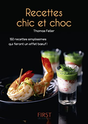 9782754018289: Recettes chic et choc (French Edition)