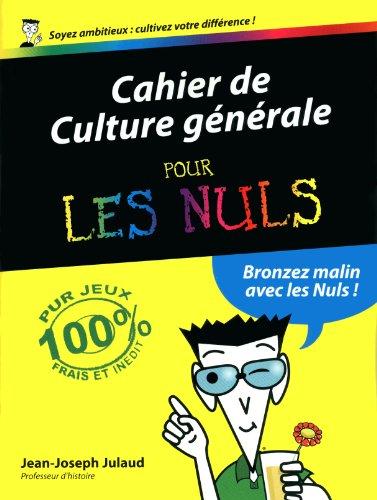 9782754018340: Cahier de culture générale pour les nuls