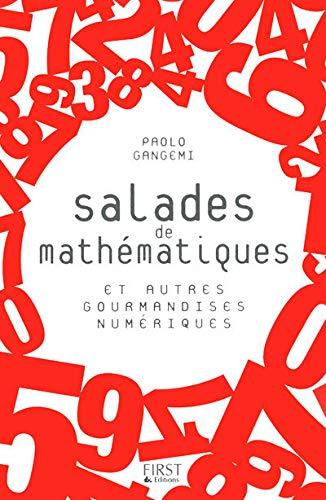 9782754018579: Salades de mathématiques et autres gourmandises numériques