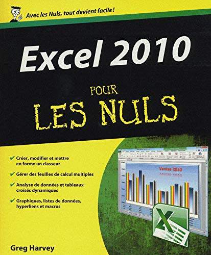 Excel 2010 pour les nuls (French Edition): Greg Harvey