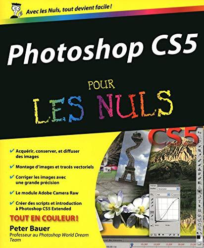 9782754019132: Photoshop CS5 pour les Nuls